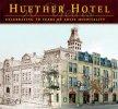Huether Hotel